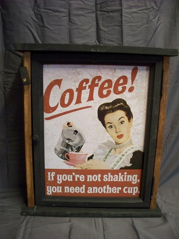 Coffee- If You're Not Shaking Pine Cabinet