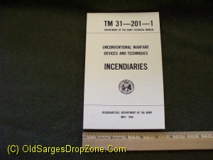 TM 31-201-1 : Unconventional Warfare Devices& Techniques INCENDI